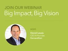 webinar-recording-big-vision-big-impact-building-a-demand-factory-thumbnail