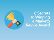 6 Secrets to Winning a Marketo Revvie Award