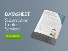 Get Your Content into the Right Hands With Subscription Center Services