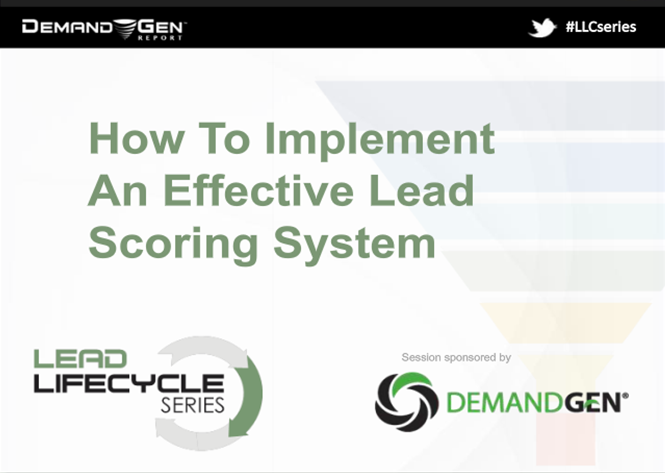 How to Implement an Effective Lead Scoring System recorded webinar