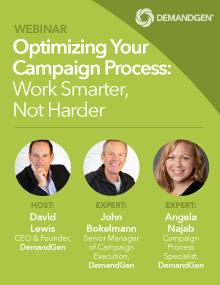 demandgen webinar optimizing your campaign process