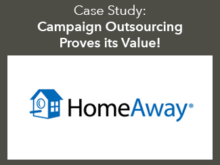 Case Study: HomeAway Expands Their Global Campaign Execution