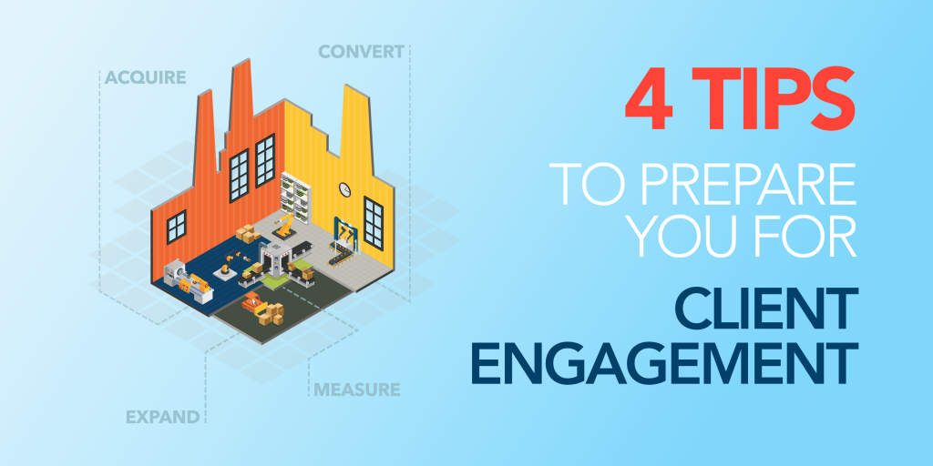 4 Tips to Prepare You for Client Engagement_Image 1