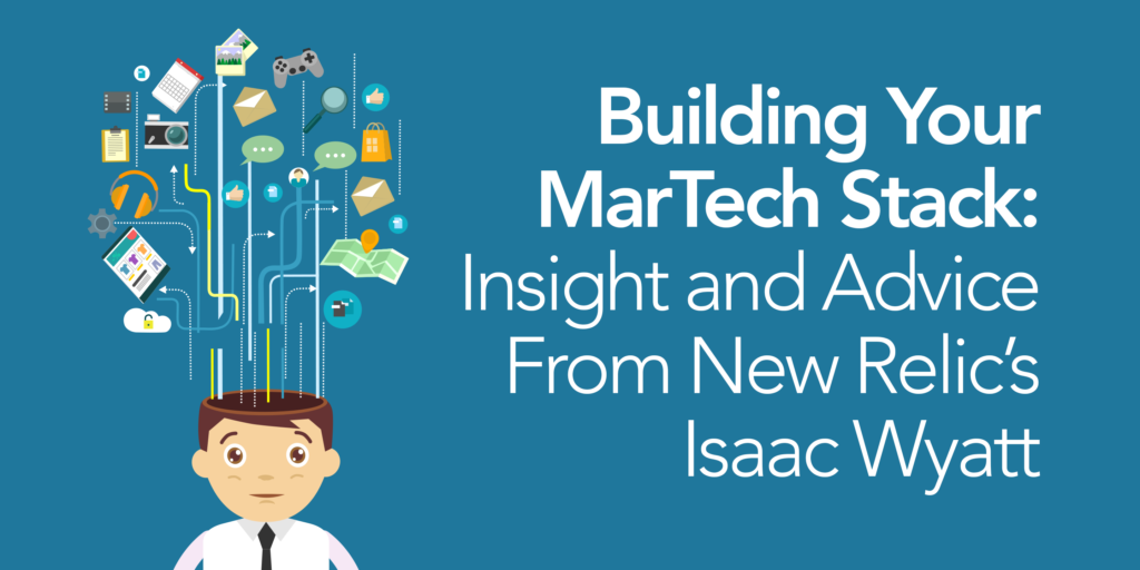 martech-stack-insights-advice-issac-wyatt