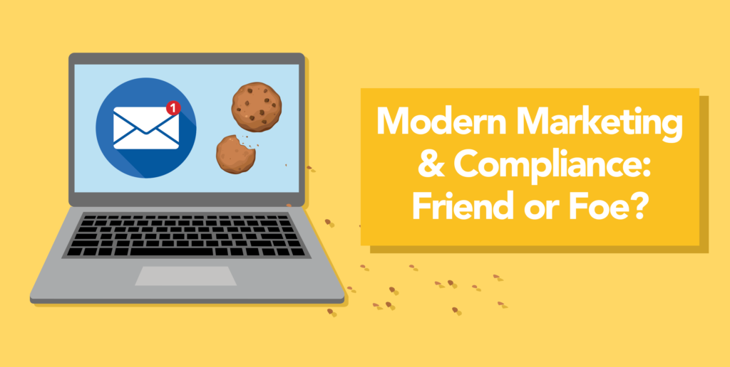 Modern Marketing & Compliance: Friend or Foe?_Cover Image 1