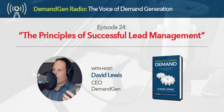 DemandGen Radio Successful Lead Management