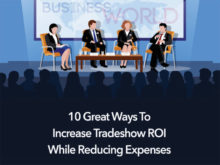 10 Great Ways to Increase Tradeshow ROI While Reducing Expenses