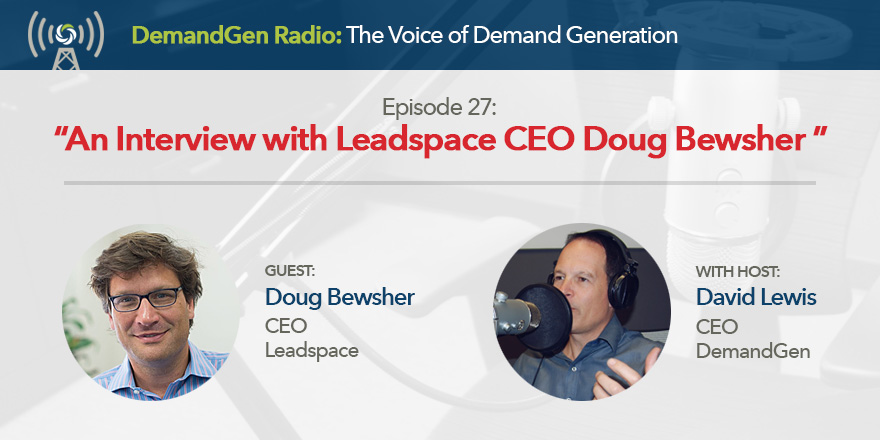DemandGen Radio: An Interview with Leadspace CEO Doug Bewsher _ Cover Image 1