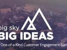 Join us at Big Sky: Big Ideas Customer Engagement Summit