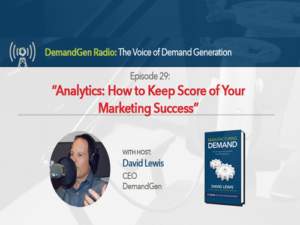 DemandGen Radio-David-Lewis-Analytics-Feat