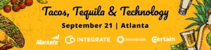 Tacos-Tequila-Technology_ATL_DemandGen