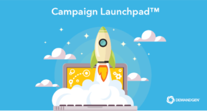 Demandgen Introduces Campaign Launchpad Oracle Marketing Cloud | DemandGen Blog