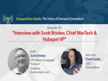 DemandGen Radio: An Interview with Scott Brinker, Chief MarTech & Hubspot VP