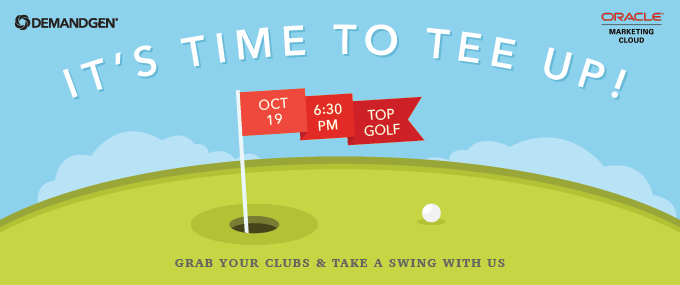 Topgolf-event_DemandGen_It's-time-to-tee-up