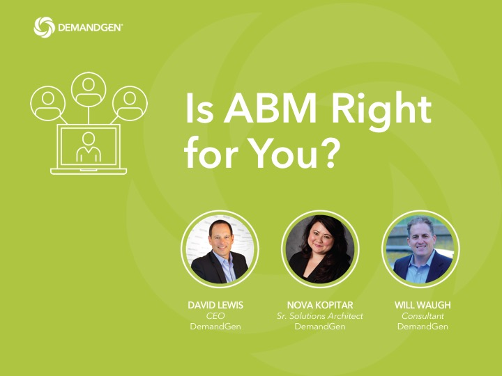 Is ABM Right for You? - DemandGen Webinar - Speakers