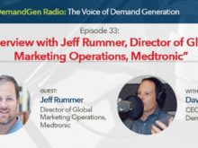 DemandGen Radio: Interview with Jeff Rummer, Director of Global Marketing Operations, Medtronic