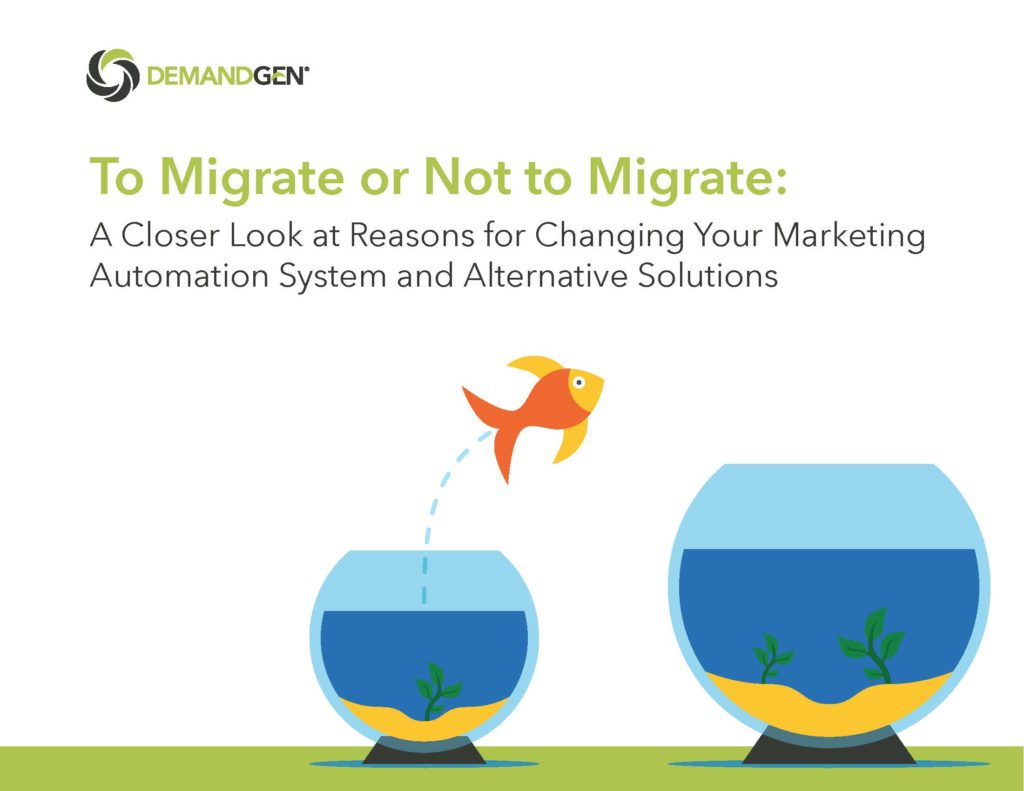 To Migrate or Not to Migrate: Marketing Automation Considerations - DemandGen Blog