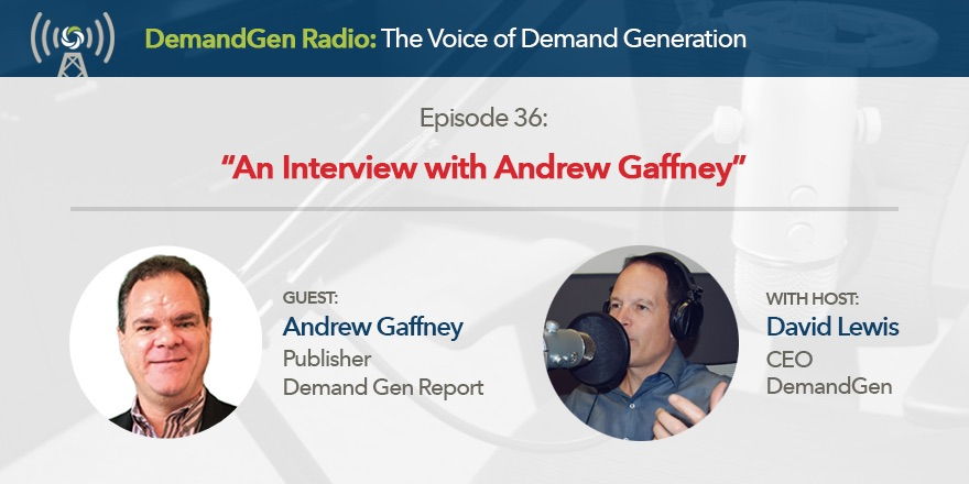 DemandGen Radio | David Lewis and Andrew Gaffney