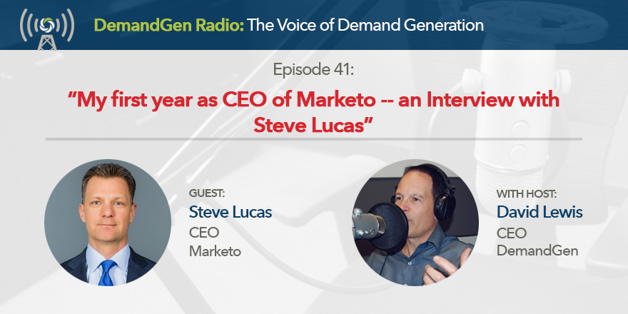 Steve Lucas First Year as Marketo CEO | DemandGen Blog