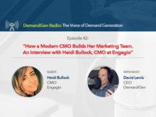 DemandGen Radio: An Interview with Heidi Bullock, CMO at Engagio