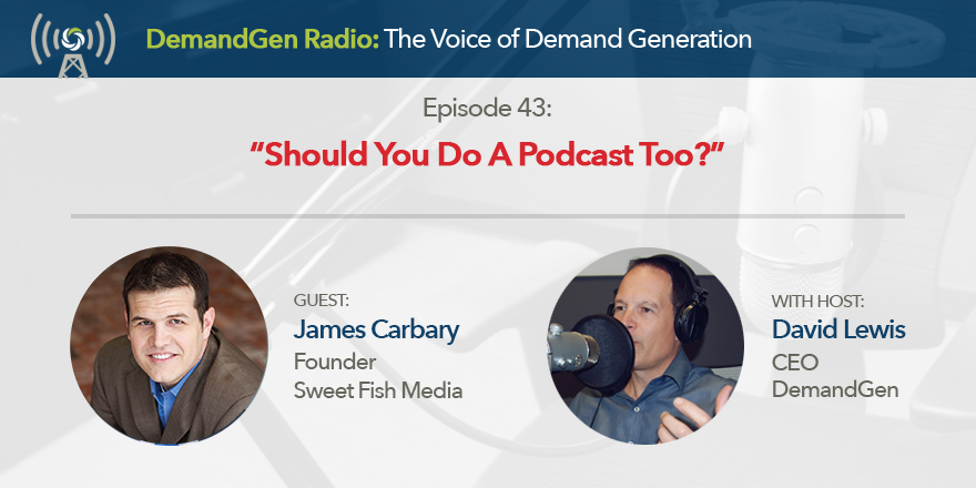 James-Carbary-DemandGen-Radio-David-Lewis