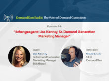 DemandGen Radio: An Interview with Lisa Kenney, Sr. Demand Generation Marketing Manager