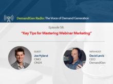 DemandGen Radio: Key Tips for Mastering Webinar Marketing