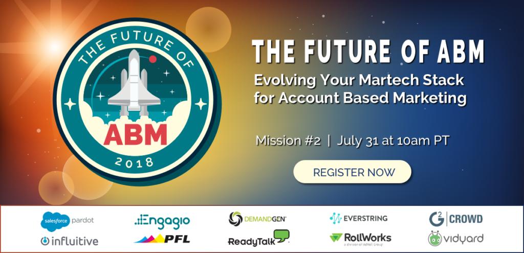 2018_future-of-abm-2-evolving-martech-stack-for-abm