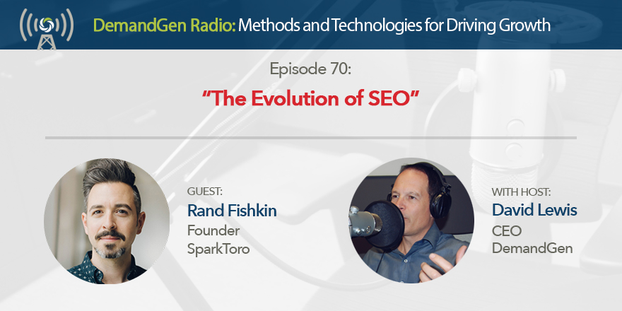 Rand-Fishkin-DemandGen-Radio-David-Lewis