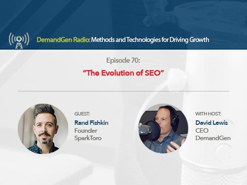 DemandGen Radio: The Evolution of SEO