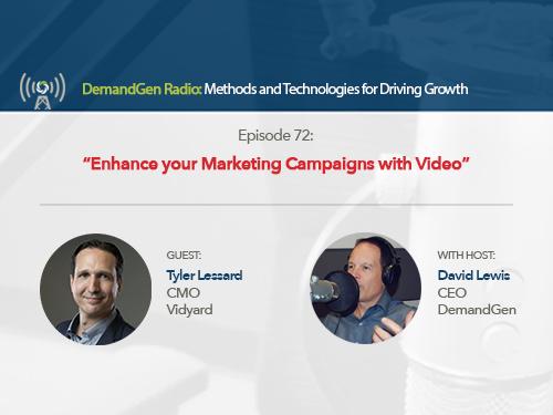 DemandGen Radio: Enhance your Marketing Campaigns with Video