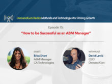 DemandGen Radio: How to be Successful as an ABM Manager