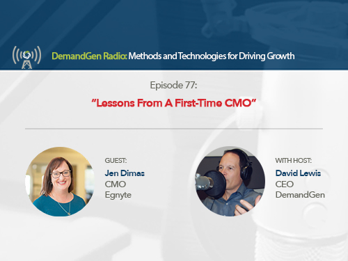 DemandGen Radio: Lessons From a First-Time CMO