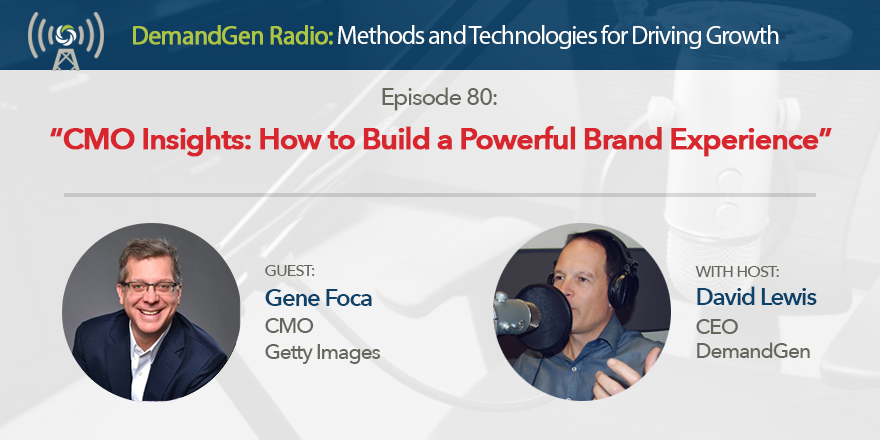 Gene-Foca-DemandGen-Radio-David-Lewis