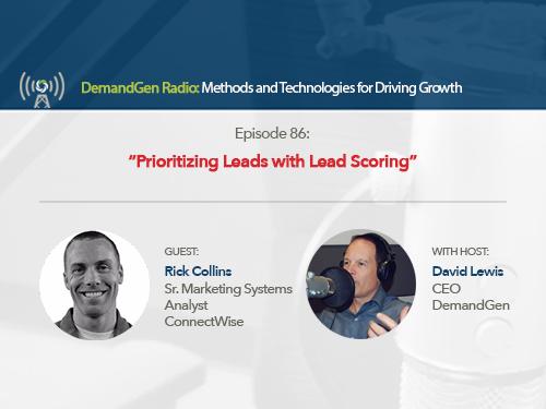DemandGen Radio: Prioritizing Leads with Lead Scoring