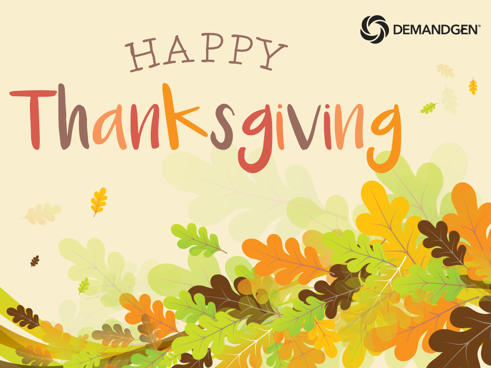 Happy Thanksgiving from DemandGen!