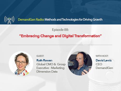 DemandGen Radio: Embracing Change and Digital Transformation