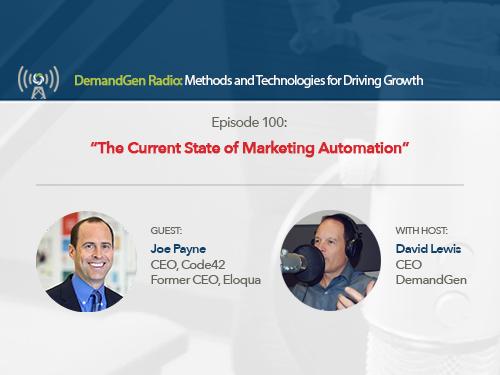 DemandGen Radio: The Current State of Marketing Automation