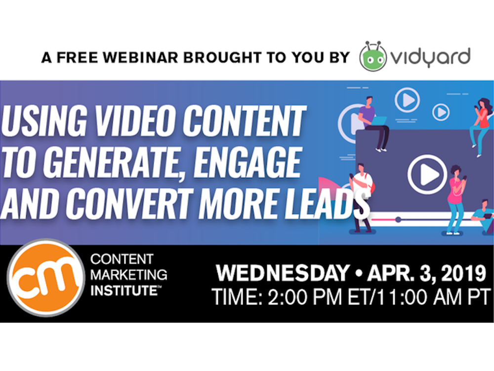 [Webinar] Using Video Content to Generate, Engage and Convert More Leads