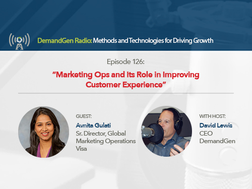 DemandGen Radio: Marketing Ops and Its Role in Improving Customer Experience