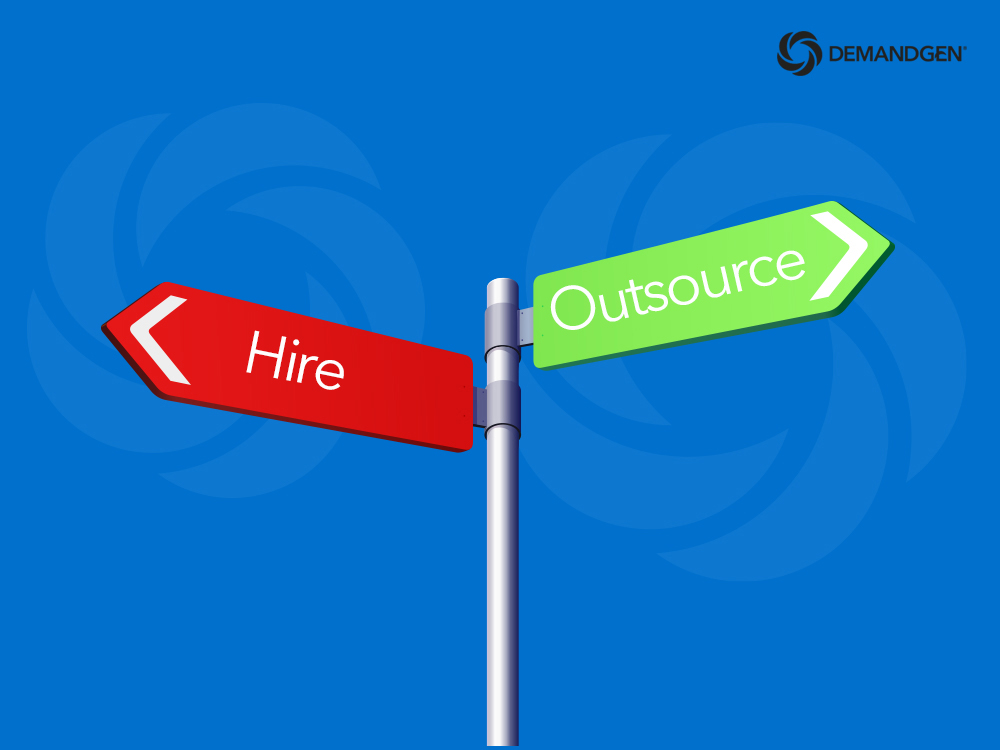5 Questions to Ask When Deciding Whether to Hire or Outsource Campaign Execution