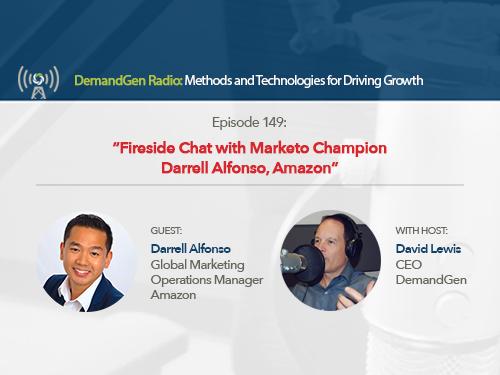 DemandGen Radio: Fireside Chat with Marketo Champion Darrell Alfonso of Amazon