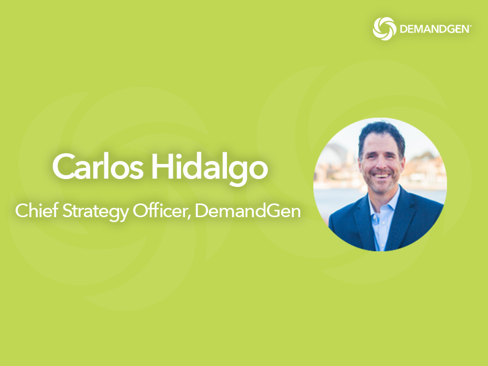 Marketing Thought Leader and Author Carlos Hidalgo Joins DemandGen International, Inc. as Chief Strategy Officer