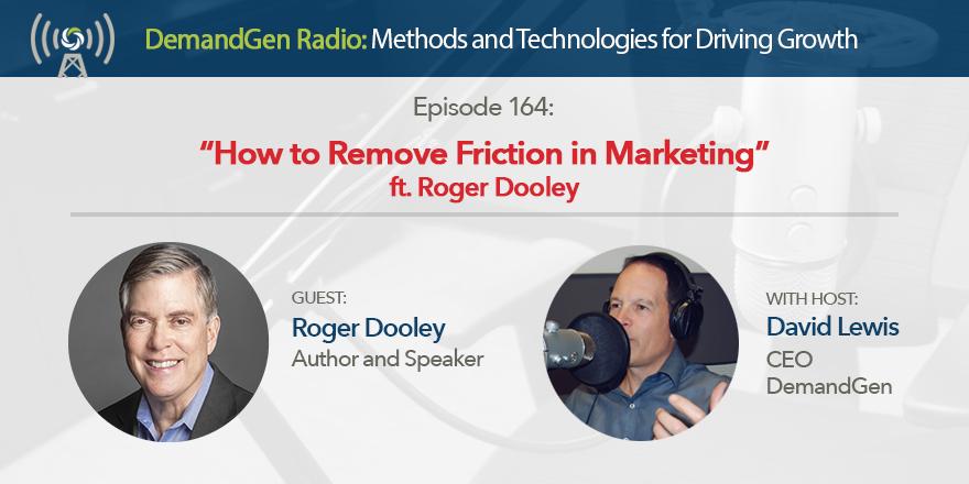 Roger Dooley DemandGen Radio