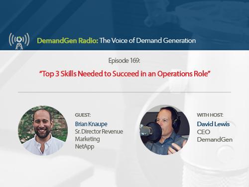 DemandGen Radio: Top 3 Skills Needed to Succeed in an Operations Role