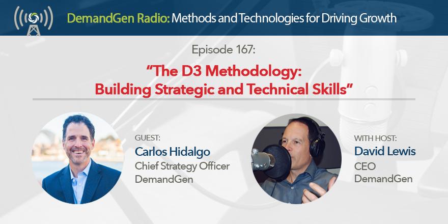 DemandGen Radio - The D3 Methodology