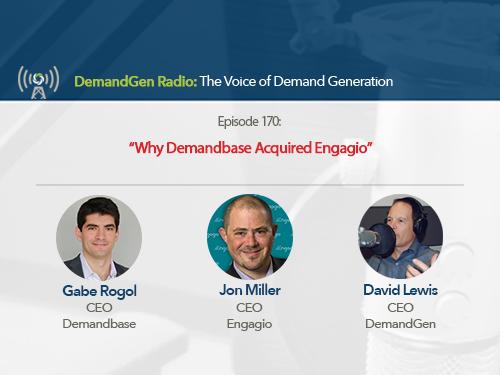 DemandGen Radio: Why Demandbase Acquired Engagio