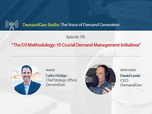 DemandGen Radio: 10 Crucial Demand Management Initiatives