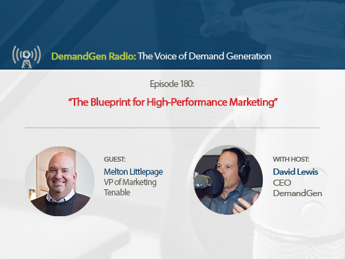 DemandGen Radio: The Blueprint for High-Performance Marketing