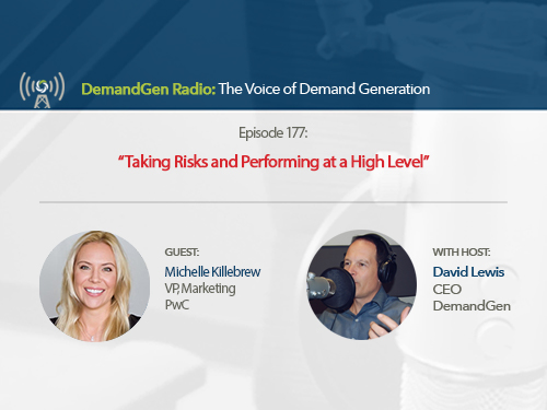 DemandGen Radio: Taking Risks and Performing at a High Level